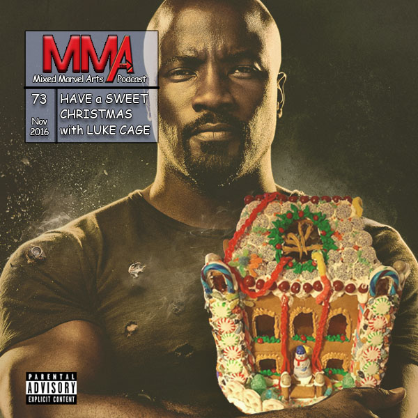 the mixed marvel arts podcast is beginning to look a lot like sweet christmas in this double stuffed episode brian decorates for the holidays by building